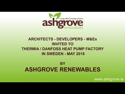 Ashgrove Renewables - Thermia / Danfoss Heat Pump Factory - Sweden 2106