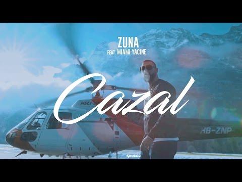 ZUNA - CAZAL feat. MIAMI YACINE prod. by Lucry (Official Lyrics)
