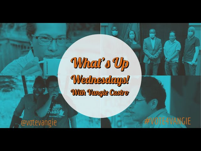 What's Up Wednesdays with Vangie: Episode 4