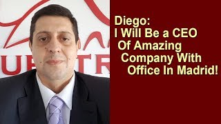 Diego: I Will Be a CEO of Amazing Company With Office in Madrid!