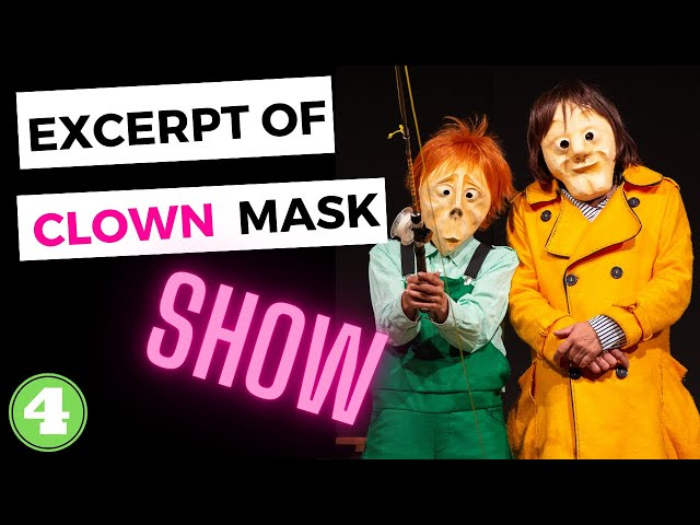 4 EXCERPT Of MASK theatre SHOW  Los4Cobre Clown & Mask - the art of laugh without words