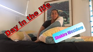 Day In The Life - Ep 2 - Shakira Westdorp #DITL