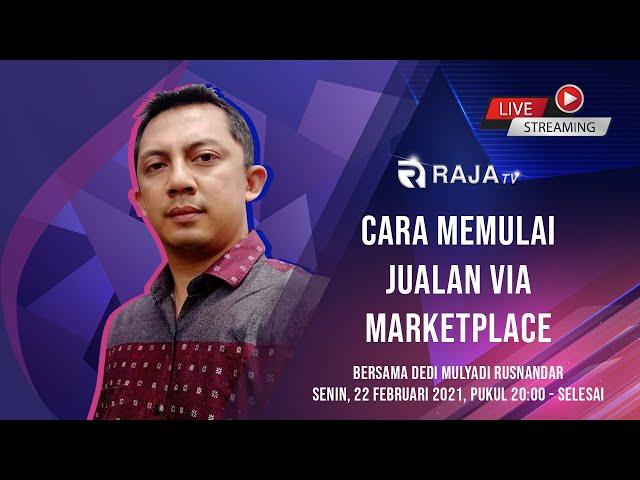 Cara Memulai Jualan via Marketplace, bersama Dedi Mulyadi Rusnandar