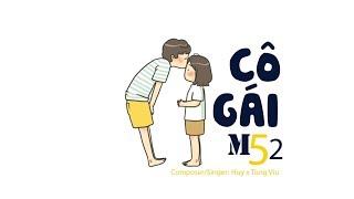 Cô gái m52 ‣ HuyR ft. Tùng Viu | PROD BY DANNY E.B 「Lyric Video」| Meens