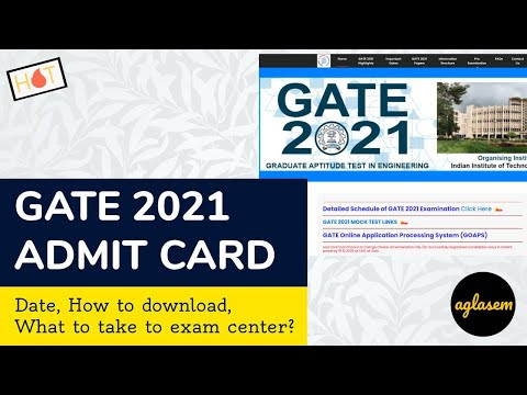 GATE 2021 Admit Card: Date, How To Download, Schedule, What To Take To Center!