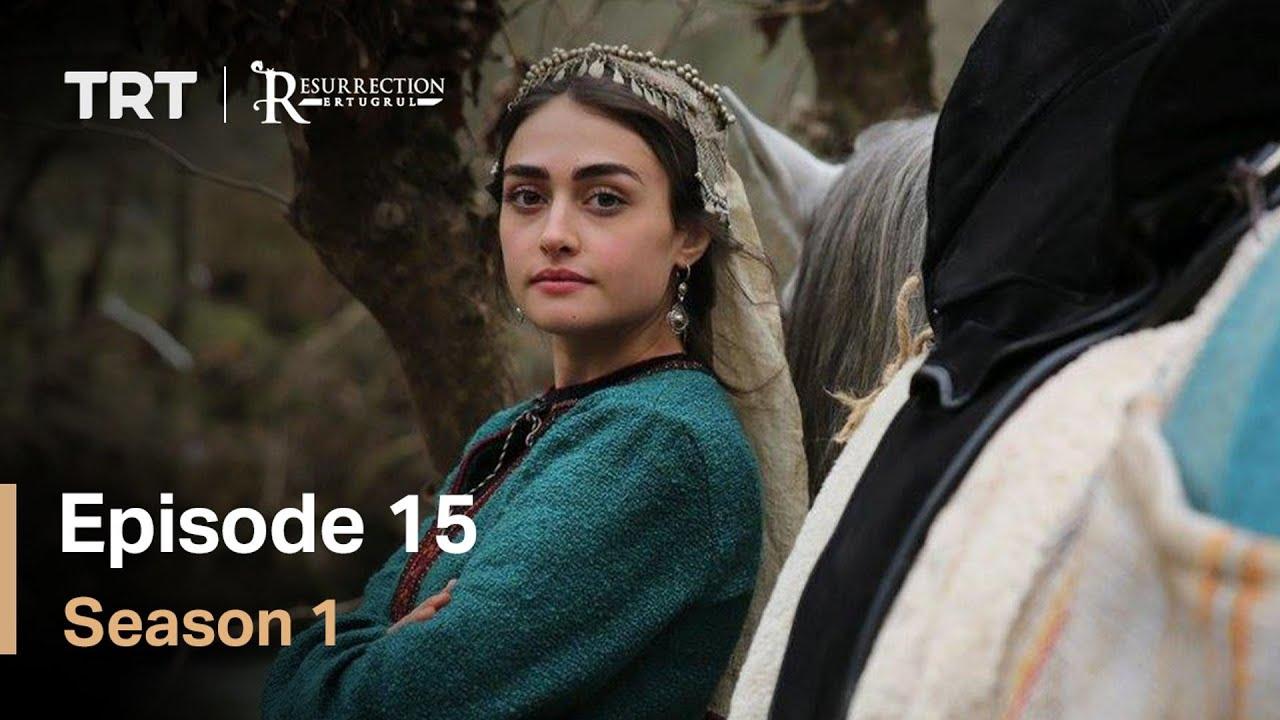 Download Resurrection Ertugrul Season 1 Episode 15