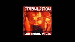 Don Carlos Tribulations in Dub Full Album.mp3