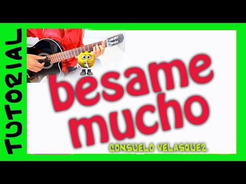 como tocar BESAME MUCHO en Guitarra Bolero