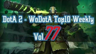 DotA2 WoDotA Top10 Vol.77