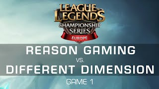 Reason Gaming vs. Different Dimension - Game 1 - EU LCS Expansion Tournament - League of Legends