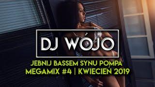 JEBNIJ BASSEM SYNU Pompa  MegaMix #4 | KWIECIEŃ 2019