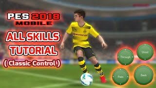 Pes 2018 Mobile | All Skills Tutorial (Classic Control)