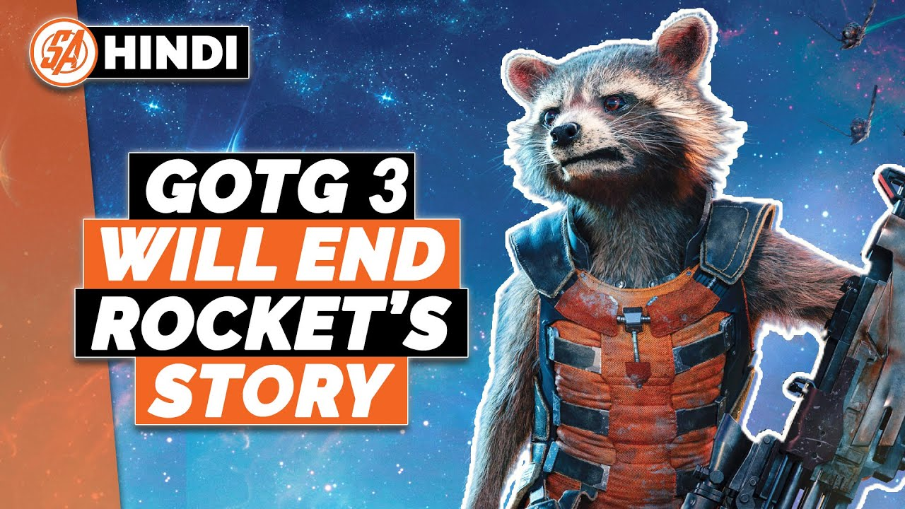 Guardians Of The Galaxy Vol 3 Will End Rocket's Story | Super Talks In Hindi