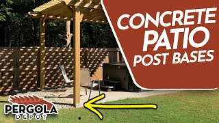 How To Install Pergola Post Bases On A Concrete Patio