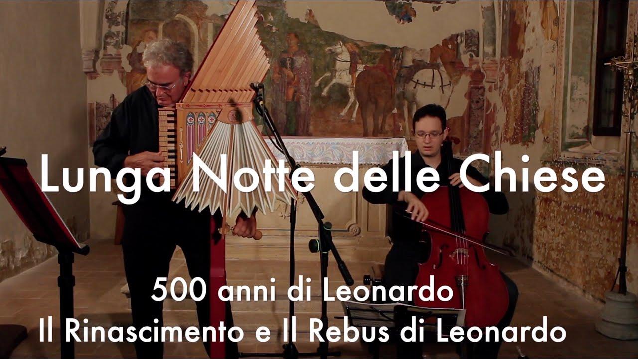 500 ANNI DI LEONARDO - Il Rinascimento e Il Rebus di Leonardo - Lunga Notte delle Chiese