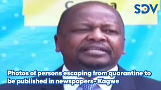 Photos of persons escaping from quarantine to be published in newspapers- Kagwe
