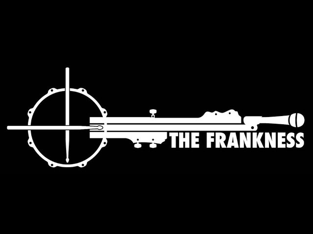 "The Frankness ""Learn To Lay It Down"""