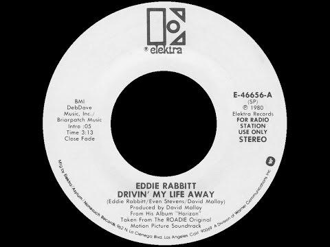 [1980] Eddie Rabbitt • Drivin' My Life Away