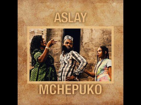 Aslay - Mchepuko (Official Video)