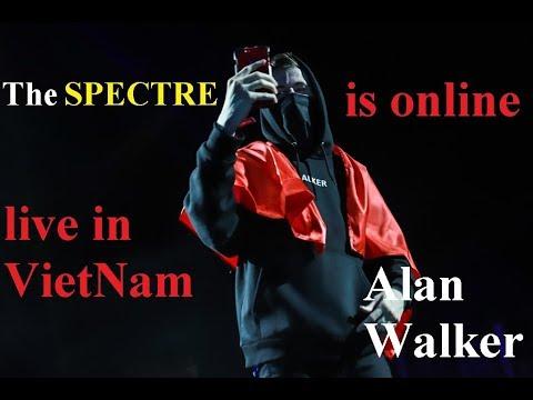 Alan walker -The SPECTRE is online! -live in HaNoi,VietNam 17/9/2017
