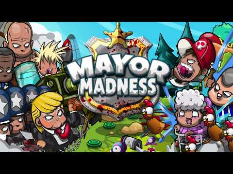 MAYOR MADNESS: MOST HARDCORE TOWER DEFENSE EVER!