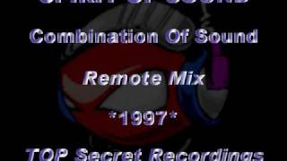 SPIRIT OF SOUND - Combination Of Sound [Remote Mix] *1997* [TOP Secret Recordings]