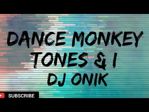 dance-monkey-|-tones-&-i-|-dj-onik-|-2020