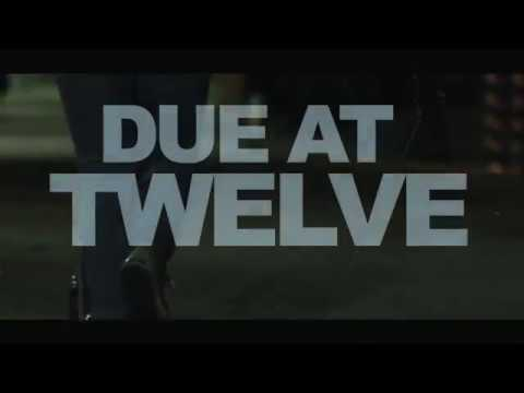 DUE AT TWELVE - SHORT FILM