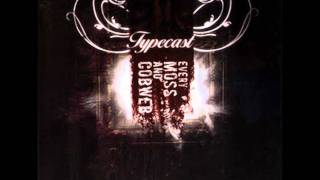 Watch Typecast What You Are video