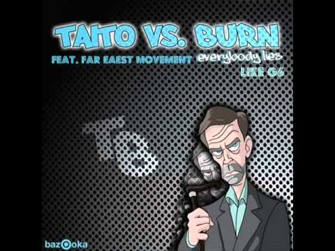 Burn & TAITO Feat. Far East Movement - Everybody L...