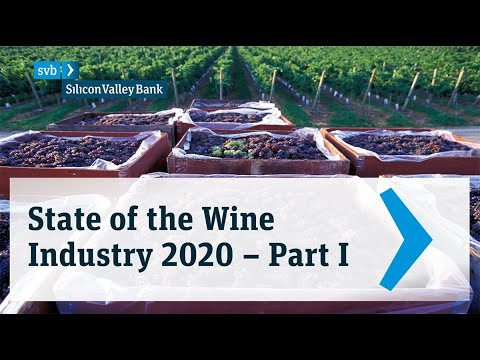 wine article 2020 Svb State Of The Wine Industry Videocast  Part 1