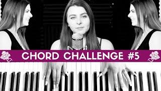 CHORD CHALLENGE #5