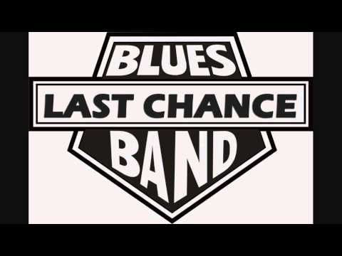 Last Chance Blues Band - Demo Recordings