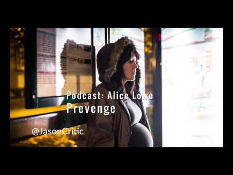 Jason Solomons Podcast with Alice Lowe, director of Prevenge