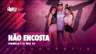Baixar Não Encosta - Ludmilla e Dj Will 22 | FitDance TV (Coreografia) Dance Video