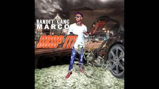 "Video Bandit Gang Marco - ""Drop It!"" (Instrumental) OFFICIAL VERSION download MP3, 3GP, MP4, WEBM, AVI, FLV Juni 2018"