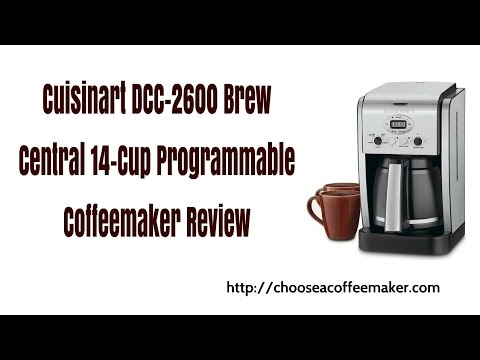 Cuisinart Dcc 2600 Review Choose A Coffeemaker
