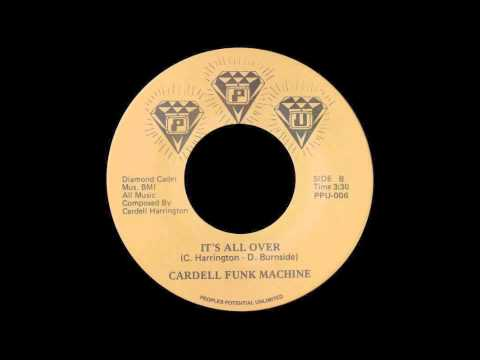 CARDELL FUNK MACHINE - IT'S ALL OVER