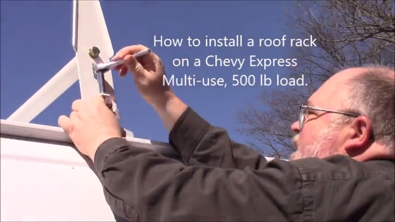 How To Install A Roof Rack On A Chevy Express Van Camper