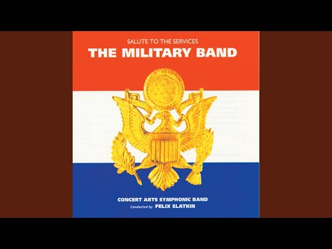 U.S. Air Force Song (1998 Digital Remaster)