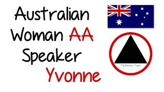 Australian Woman AA Speaker Yvonne Sharing at the Southern Cross Group