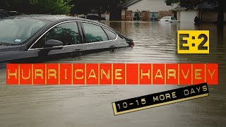 AFTERMATH: Hurricane Harvey, 10 to 15 MORE DAYS of FLOODING, My House Is Flooded, HOUSTON STRONG EP2