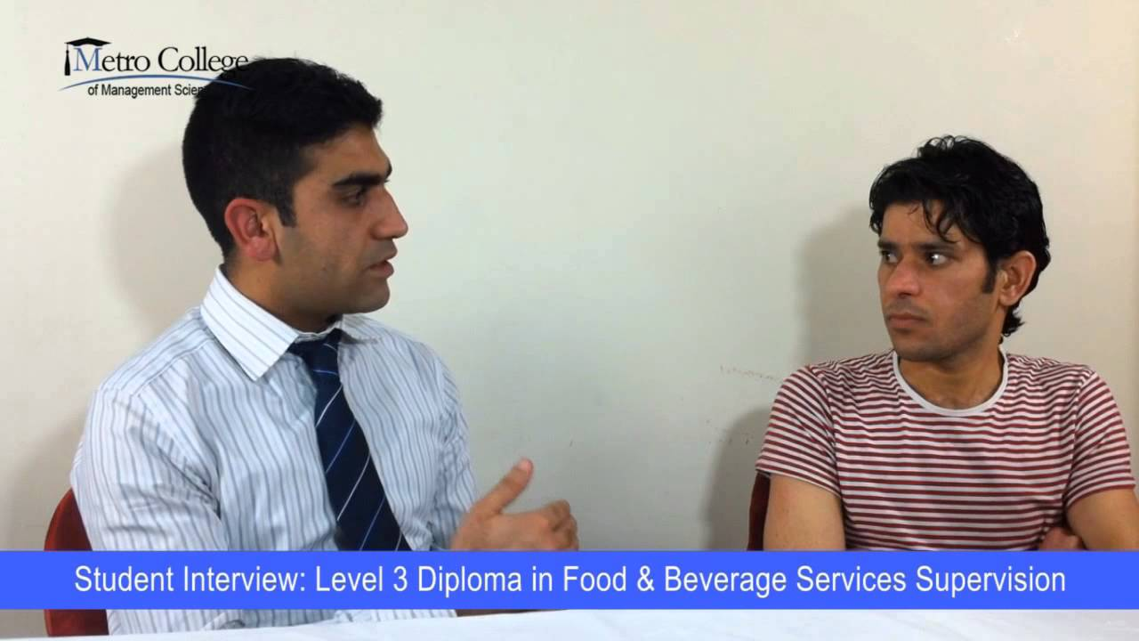 student interview level 3 diploma in food beverage services student interview level 3 diploma in food beverage services supervision