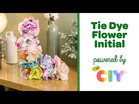 DIY Tie Dye Flower Initial || Crayola CIY: Create It Yourself