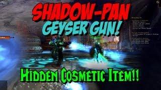 Shadow Pan Geyser Gun - Hidden Cosmetic ToT Item!!