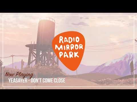 Yeasayer - Don't Come Close [Radio Mirror Park]
