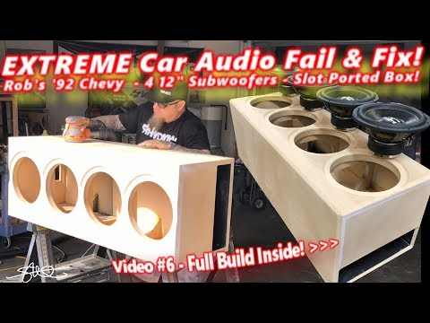 """Extreme Car Audio FAIL & Fix """"Bucket o' BASS"""" Chevy -  4 12"""" Subwoofers Ported Box Build Video 6"""