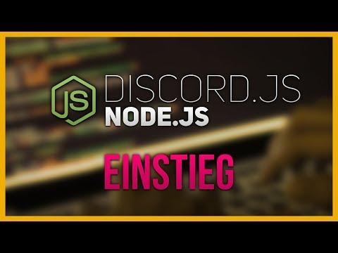 Node.js Discord Bot 🔹 #01 - Einstieg 🔹 Tutorial Deutsch (discord.js)