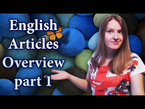 English grammar: Articles in English - definite, indefinite, no article, basic rules - part 1