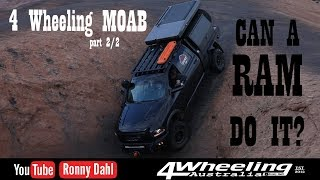 4 Wheeling MOAB, Can a RAM do it?